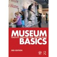 Museum Basics by Ambrose; Timothy, 9780415619349