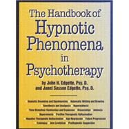 Handbook Of Hypnotic Phenomena In Psychotherapy by Edgette,John H., 9781138869349