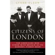 Citizens of London by Olson, Lynne, 9780812979350