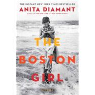 The Boston Girl A Novel by Diamant, Anita, 9781439199350