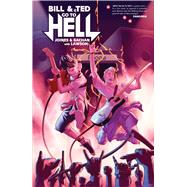 Bill & Ted Go to Hell by Joines, Brian; Lawson, Jeremy (CON), 9781608869350