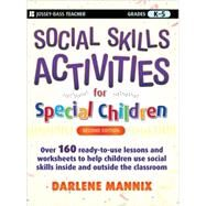 Social Skills Activities for Special Children by Mannix, Darlene, 9780470259351