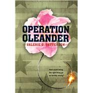 Operation Oleander by Patterson, Valerie O., 9780544439351