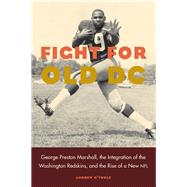 Fight for Old Dc by O'Toole, Andrew, 9780803299351