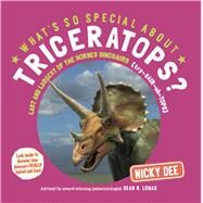 What's So Special About Triceratops? by Dee, Nicky, 9780993529351