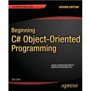 Beginning C# Object-oriented Programming by Clark, Dan, 9781430249351