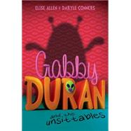 Gabby Duran and the Unsittables by Allen, Elise; Connors, Daryle, 9781484709351