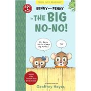 Benny and Penny in the Big No-No! by HAYES, GEOFFREYHAYES, GEOFFREY, 9781935179351