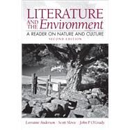 Literature and the Environment A Reader on Nature and Culture by Anderson, Lorraine; Slovic, Scott P.; O'Grady, John P, 9780205229352