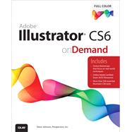 Adobe Illustrator CS6 on Demand by Perspection Inc., .; Johnson, Steve, 9780789749352