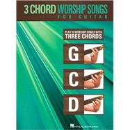 3-Chord Worship Songs for Guitar by Hal Leonard Publishing Corporation, 9781423479352