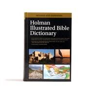 Holman Illustrated Bible Dictionary by Brand, Chad; Mitchell, Eric; Holman Reference Editorial Staff, 9780805499353