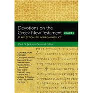 Devotions on the Greek New Testament by Jackson, Paul N., 9780310529354