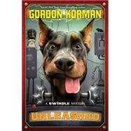 Unleashed by Korman, Gordon, 9780545709354