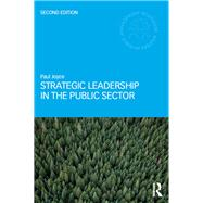 Strategic Leadership in the Public Sector by Joyce; Paul, 9781138959354