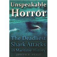 Unspeakable Horror by Healy, Joseph B., 9781510719354