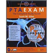 PTAEXAM: The Complete Study Guide by Giles, Scott M., 9781890989354