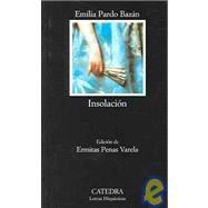 Insolacion / Sunstroke: (Historia Amorosa) by Bazan, Emilia Pardo, 9788437619354