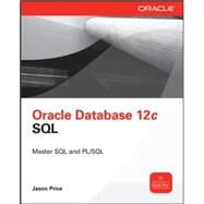 Oracle Database 12c SQL by Price, Jason, 9780071799355
