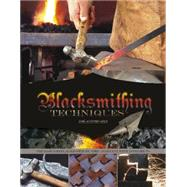 Blacksmithing Techniques by Ares, José Antonio, 9780764349355