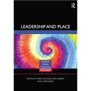 Leadership and Place by Collinge,Chris, 9781138879355