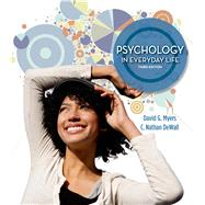 Psychology in Everyday Life, High School Version by Myers, David G., 9781464109355