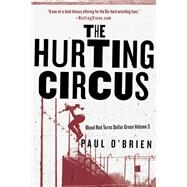The Hurting Circus by O'Brien, Paul, 9781510709355