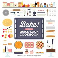 Bake! by Scolik, Gabriela; Team;Infographics: No.Parking, 9781616289355