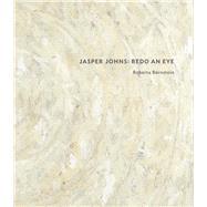 Jasper Johns by Bernstein, Roberta, 9780300229356