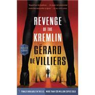 Revenge of the Kremlin by DE VILLIERS, GÉRARD, 9780804169356