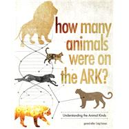 How Many Animals Were on the Ark? by Froman, Craig, 9780890519356