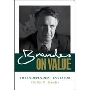 Brandes on Value: The Independent Investor by Brandes, Charles, 9780071849357