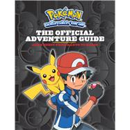 The Official Adventure Guide: Ash's Quest from Kanto to Kalos (Pokemon) by Whitehill, Simcha, 9780545849357