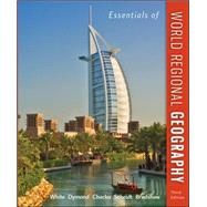 Essentials of World Regional Geography by White, George; Dymond, Joseph; Chacko, Elizabeth; Scheidt, Justin; Bradshaw, Michael, 9780073369358