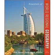Essentials of World Regional Geography by White, George; Dymond, Joseph; Chacko, Elizabeth; Scheidt, Justin; Bradshaw, Michael, 9780073369358