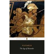 The Age of Alexander by Unknown, 9780140449358