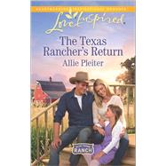The Texas Rancher's Return by Pleiter, Allie, 9780373719358