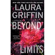 Beyond Limits by Griffin, Laura, 9781451689358