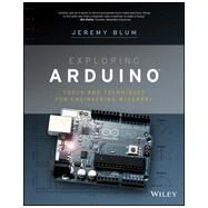 Adventures in Arduino Tools and Techniques for Engineering Wizardy by Blum, Jeremy, 9781118549360