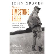 From a Limestone Ledge by Graves, John, 9781477309360
