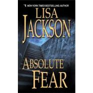 Absolute Fear by Jackson, Lisa, 9780821779361
