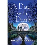 Date with Death A Dales Detective Mystery by Chapman, Julia, 9781250109361