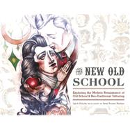 The New Old School by Schultz, Jakob; Nielsen, Peter Booker, 9780764349362