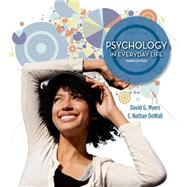 Psychology in Everyday Life by Myers, David G.; Dewall, C. Nathan, 9781464109362
