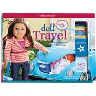 Doll Travel by American Girl; Lukatz, Casey, 9781609589363