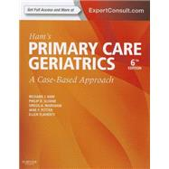 Ham's Primary Care Geriatrics: A Case-Based Approach by Ham, Richard J., M.D., 9780323089364