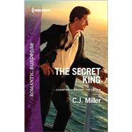 The Secret King by Miller, C.J., 9780373279364