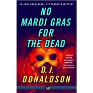 No Mardi Gras for the Dead by Donaldson, D. J., 9781681209364