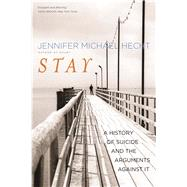 Stay by Hecht, Jennifer Michael, 9780300209365