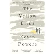 The Yellow Birds by Powers, Kevin; ; ; ;, 9780316219365